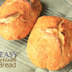 Easy Artisan Bread Recipe | Healthy Ideas For Kids