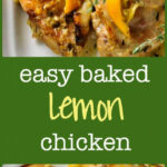 Easy Baked Lemon Chicken | Recipe | Wraps, Succulents And …