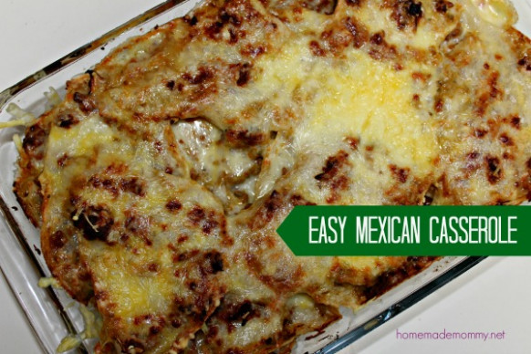 Easy Beef and Cheese Mexican Casserole - Homemade Mommy