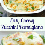 Easy Cheesy Zucchini Parmigiano, A Delicious Healthy Side …