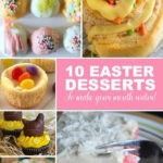 Easy Easter Dessert Recipes – ALMOST Too Good To Eat …
