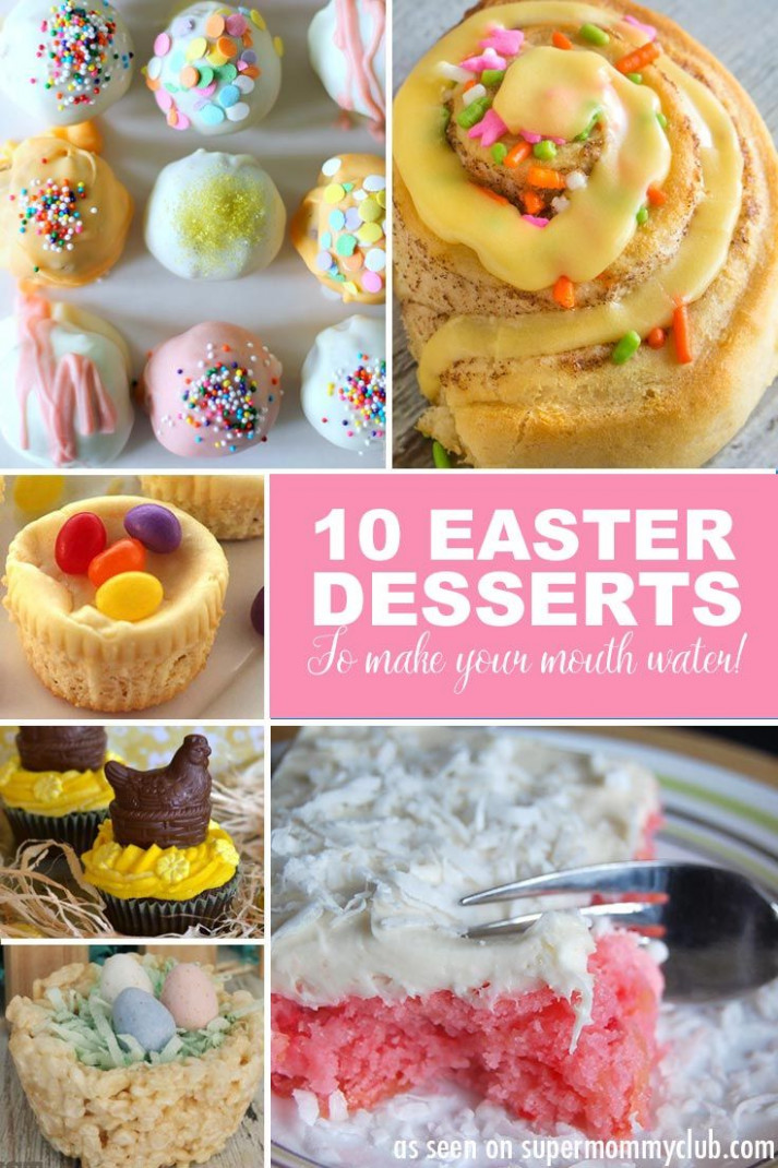 Easy Easter Dessert Recipes - ALMOST too Good to Eat ...