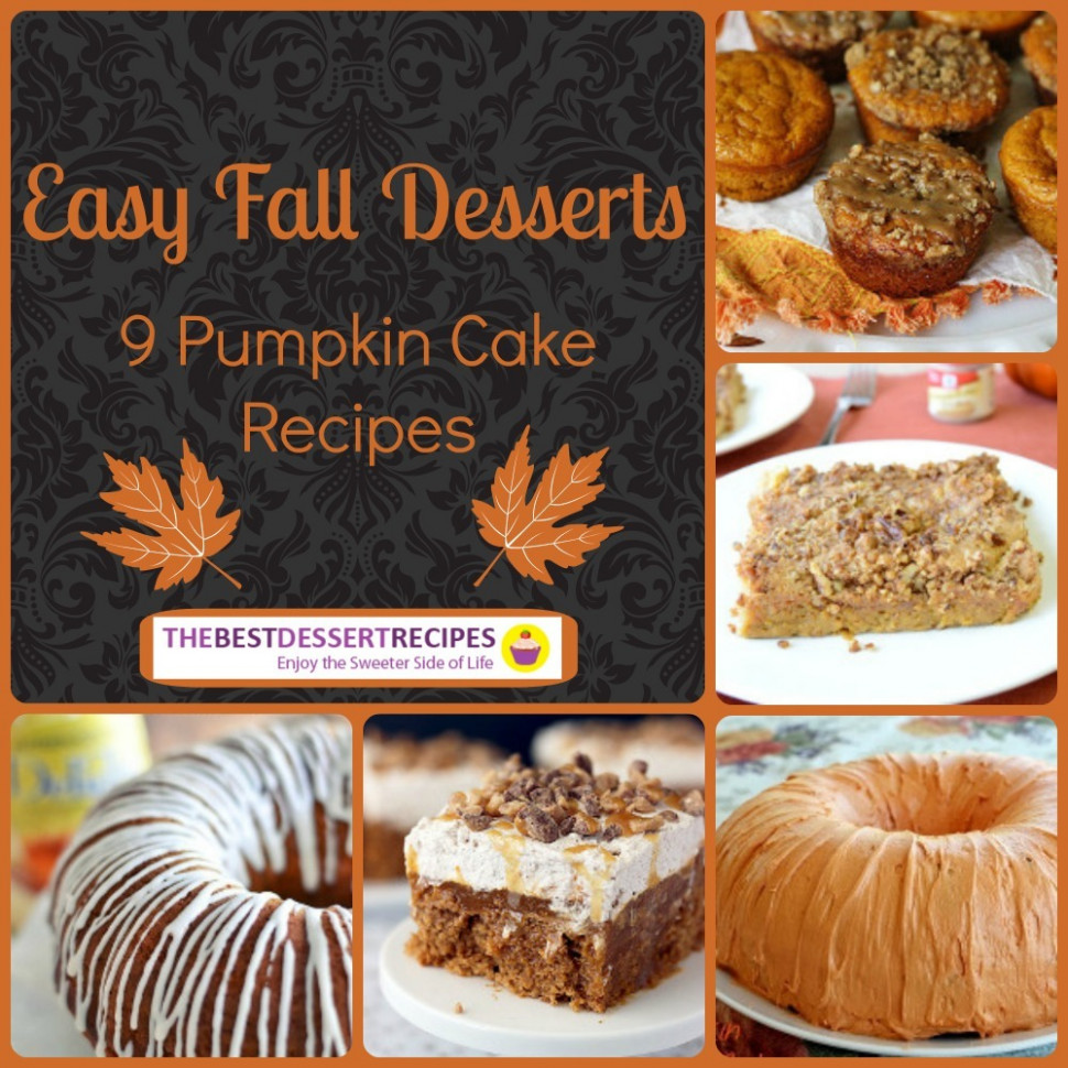 Easy Fall Desserts: 9 Pumpkin Cake Recipes ...