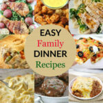 Easy Family Dinner Recipes