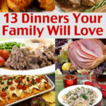Easy Family Menu Ideas – Dinners Your Family Will Love