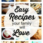 Easy Family Recipes That Everyone Will Love – Happy Hooligans