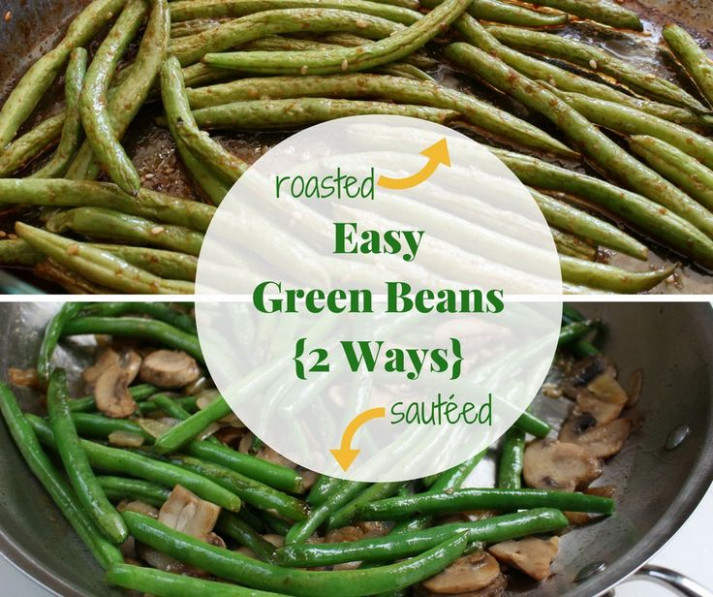Easy Green Beans (2 Ways) | Recipe | Side dishes, Balsamic ...