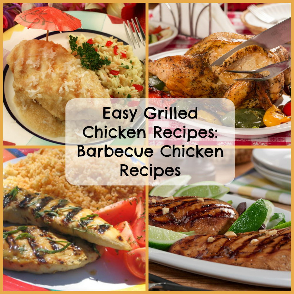 Easy Grilled Chicken Recipes: 6 Barbecue Chicken Recipes …