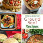 Easy, Healthy Ground Beef Recipes – Two Healthy Kitchens