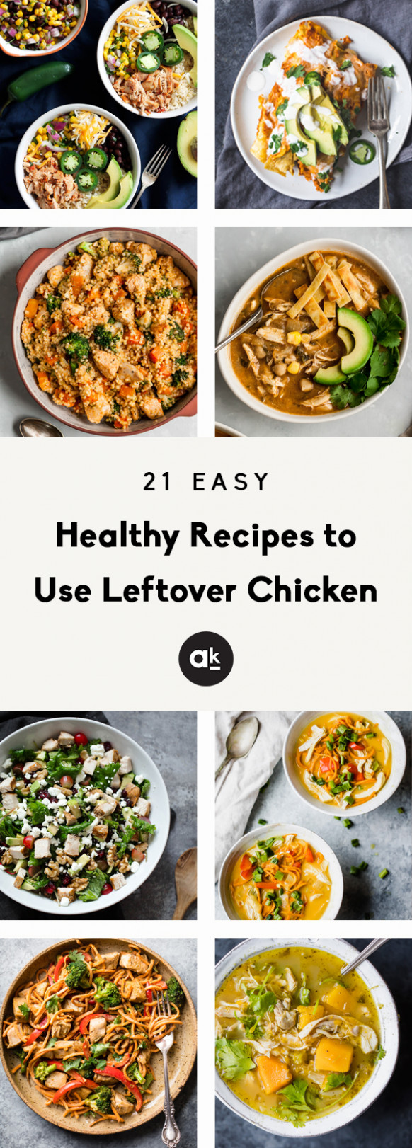 Easy & Healthy Recipes to Use Leftover Chicken | Ambitious ...