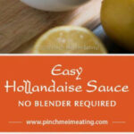 Easy Hollandaise Sauce | Recipe | Sauces And Spices | Easy …