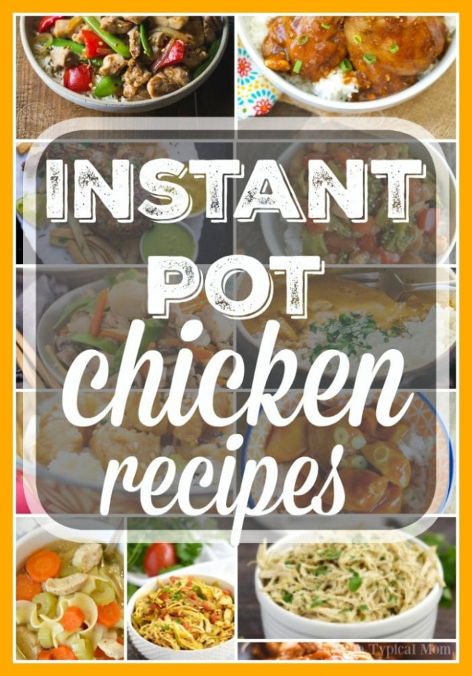 Easy Instant Pot Chicken Recipes · The Typical Mom