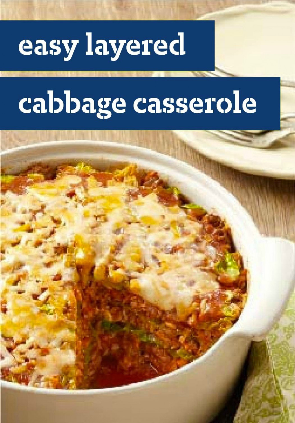Easy Layered Cabbage Casserole – Casseroles Are Easy …