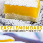 Easy Lemon Bars (Lemon Squares) - Dinner, then Dessert