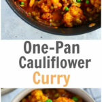 Easy One Pot Cauliflower Curry Recipe – Primavera Kitchen