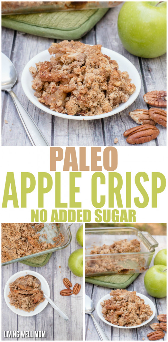Easy Paleo Apple Crisp With No Added Sugar