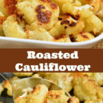 Easy Roasted Cauliflower