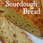 Easy Sourdough Bread No Yeast