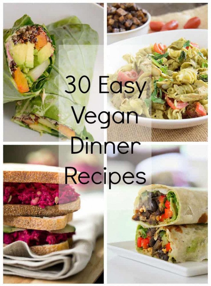 Easy Vegan Dinner Recipes | Bites of Wellness