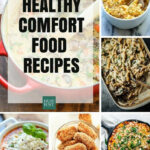 Eat Your Feelings With These Healthier Comfort Food …