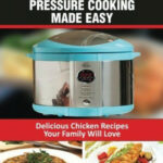 Electric Pressure Cooking Made Easy: Electric Pressure …