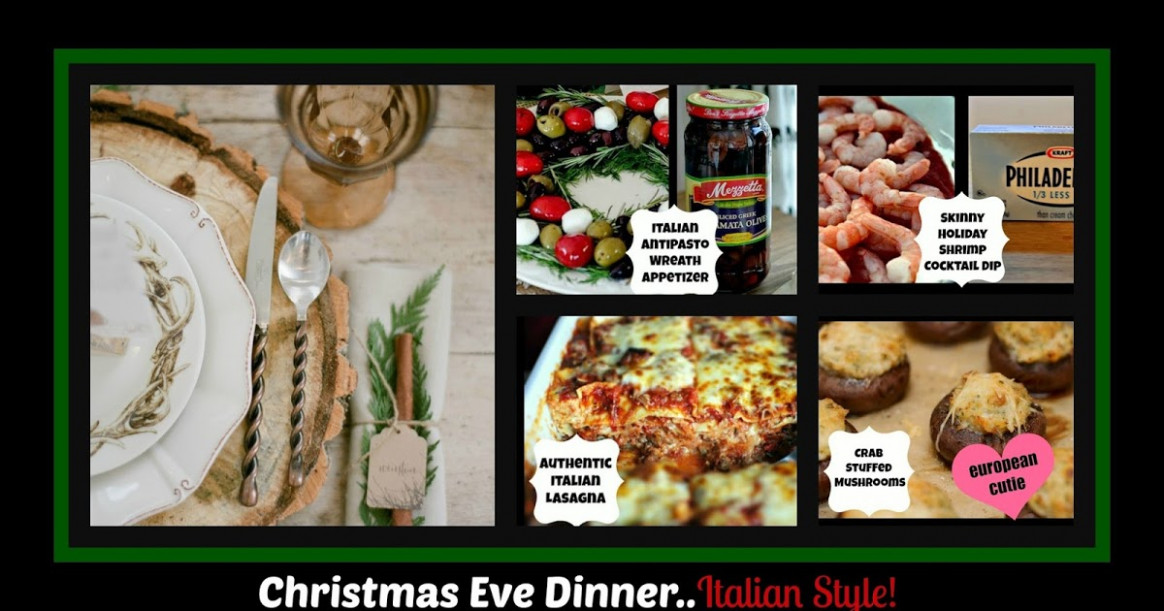 European Cutie ♥: Christmas Eve Dinner - Italian Style