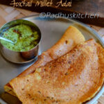 Foxtail Millet Adai Thinai Paruppu Adai Healthy Dinner …