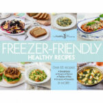 Freezer Friendly Healthy Recipe Cookbook EBook