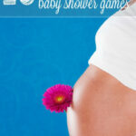 Games To Play At A Baby Shower · The Typical Mom