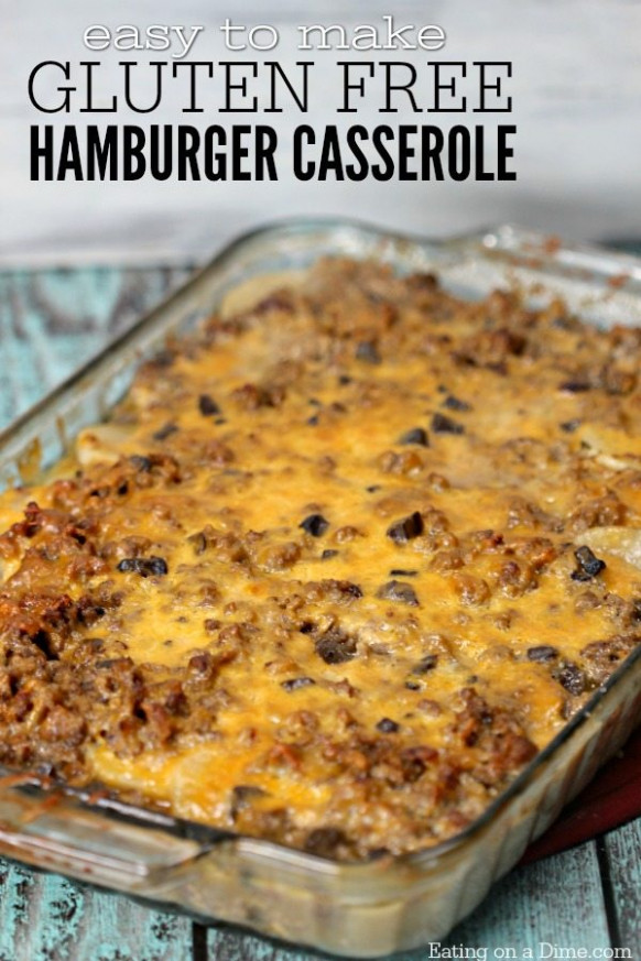 Gluten Free Hamburger Casserole Recipe - Easy dinner idea!