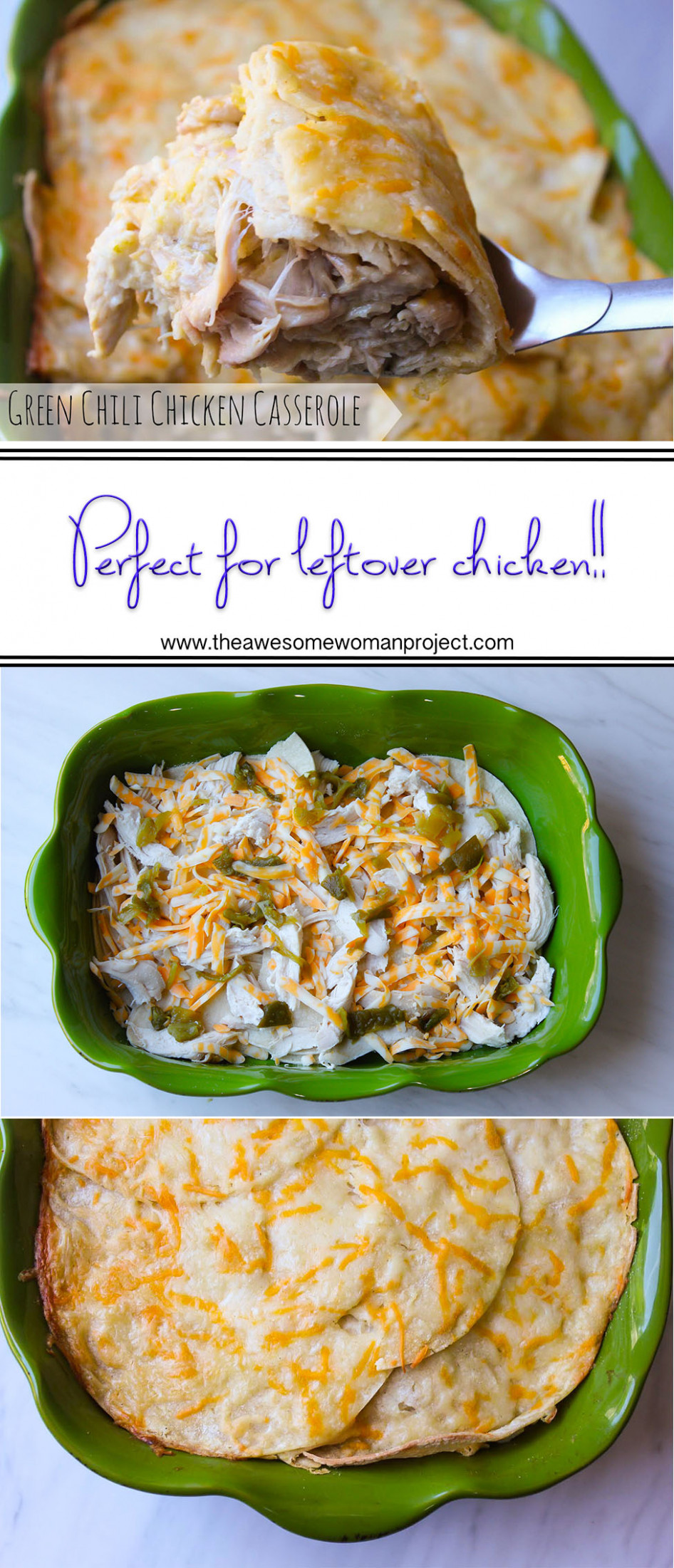 Green Chili Chicken Casserole | The Awesome Woman Project