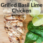 Grilled Basil Lime Chicken Breast | Recipe | Healthy …