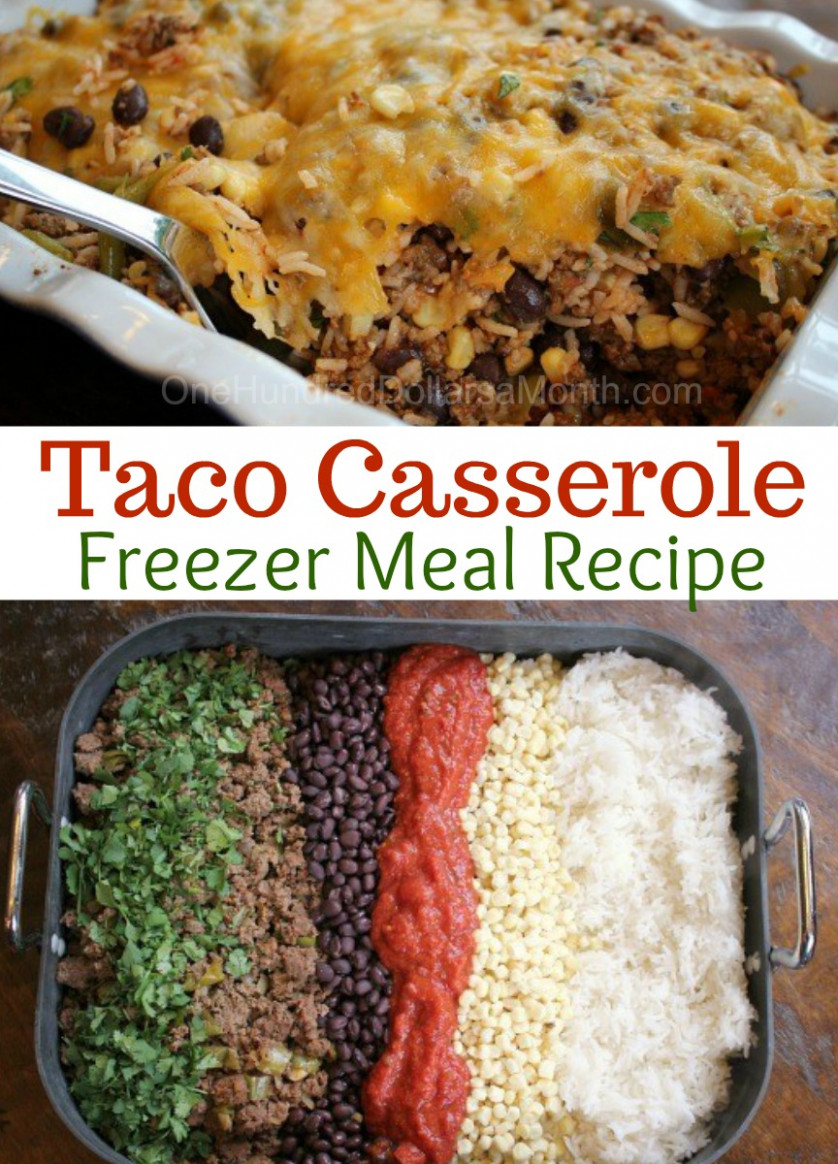 Ground Beef Freezer Meal - Taco Casserole - One Hundred ...