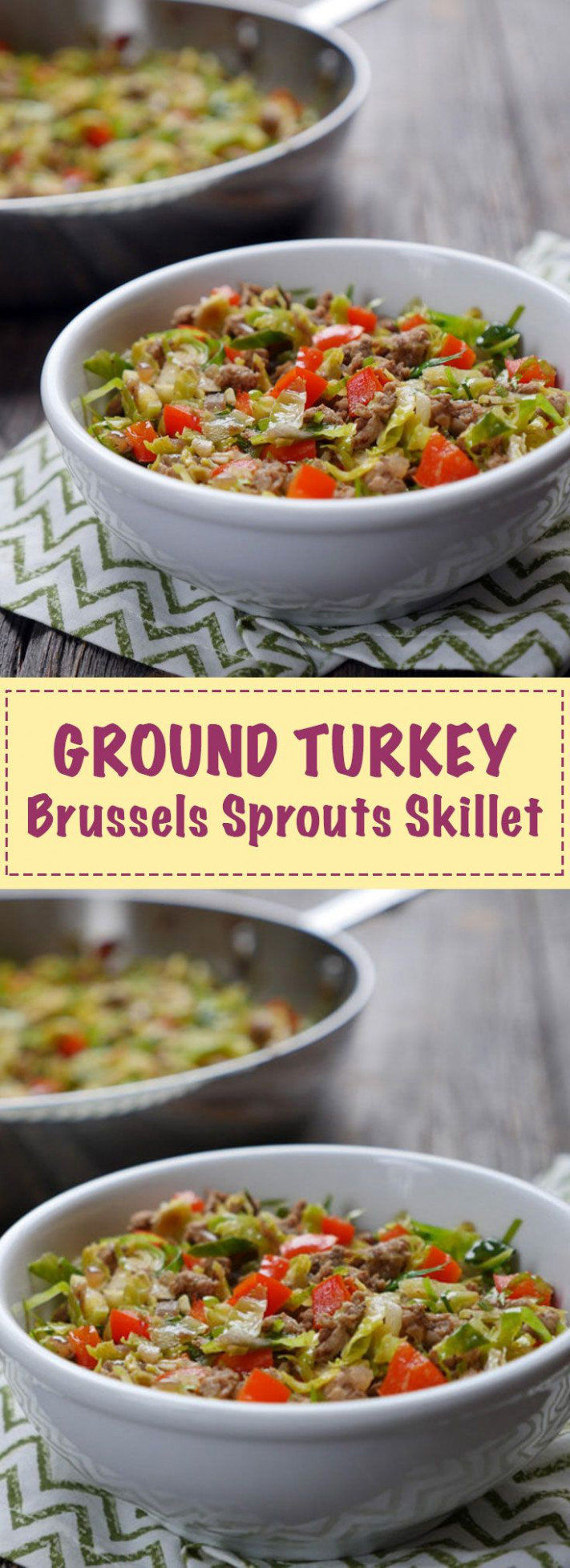 Ground Turkey Brussels Sprouts Skillet by Ashley of ...