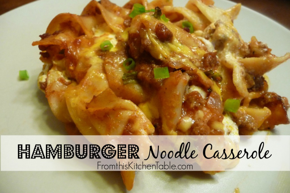 Hamburger Noodle Casserole - From This Kitchen Table