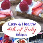 Healthy 4th Of July Recipes | Easy And Fast Ideas