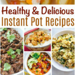 Healthy And Delicious Instant Pot Recipes | The CentsAble …