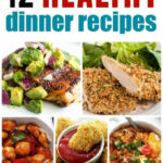 Healthy Dinner Roundup | The Recipe Critic
