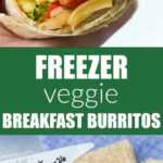 Healthy Freezer Vegetable Breakfast Burritos That You Can …