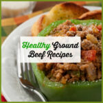 Healthy Ground Beef Recipes – Easy Ground Beef Recipes …