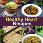 Healthy Heart Recipes, Indian Healthy Heart Diet, 300 …