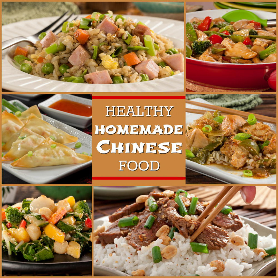 Healthy Homemade Chinese Food: 8 Easy Asian Recipes ...