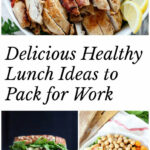 Healthy Lunch Ideas To Pack For Work (40+ Recipes …
