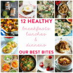 Healthy Meals Archives | Our Best Bites