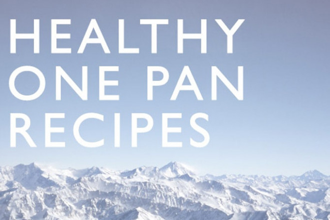 Healthy One Pan Recipes - 101 Cookbooks