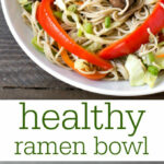Healthy Ramen Bowl Recipe – Real Food Real Deals