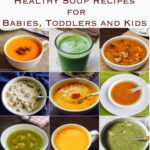 Healthy Soup Recipes For Babies, Toddlers And Kids …