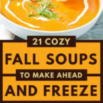 Here Are 21 Healthy Fall Soups To Stock Your Freezer …