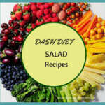 Here Is A Great Selection Of Dash Diet Salad Recipes To …