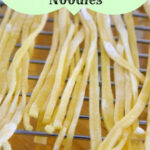 Homemade Egg Noodles | Queen Of The Red Double Wide